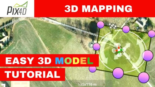3D Mapping with Pix4D - Part 1